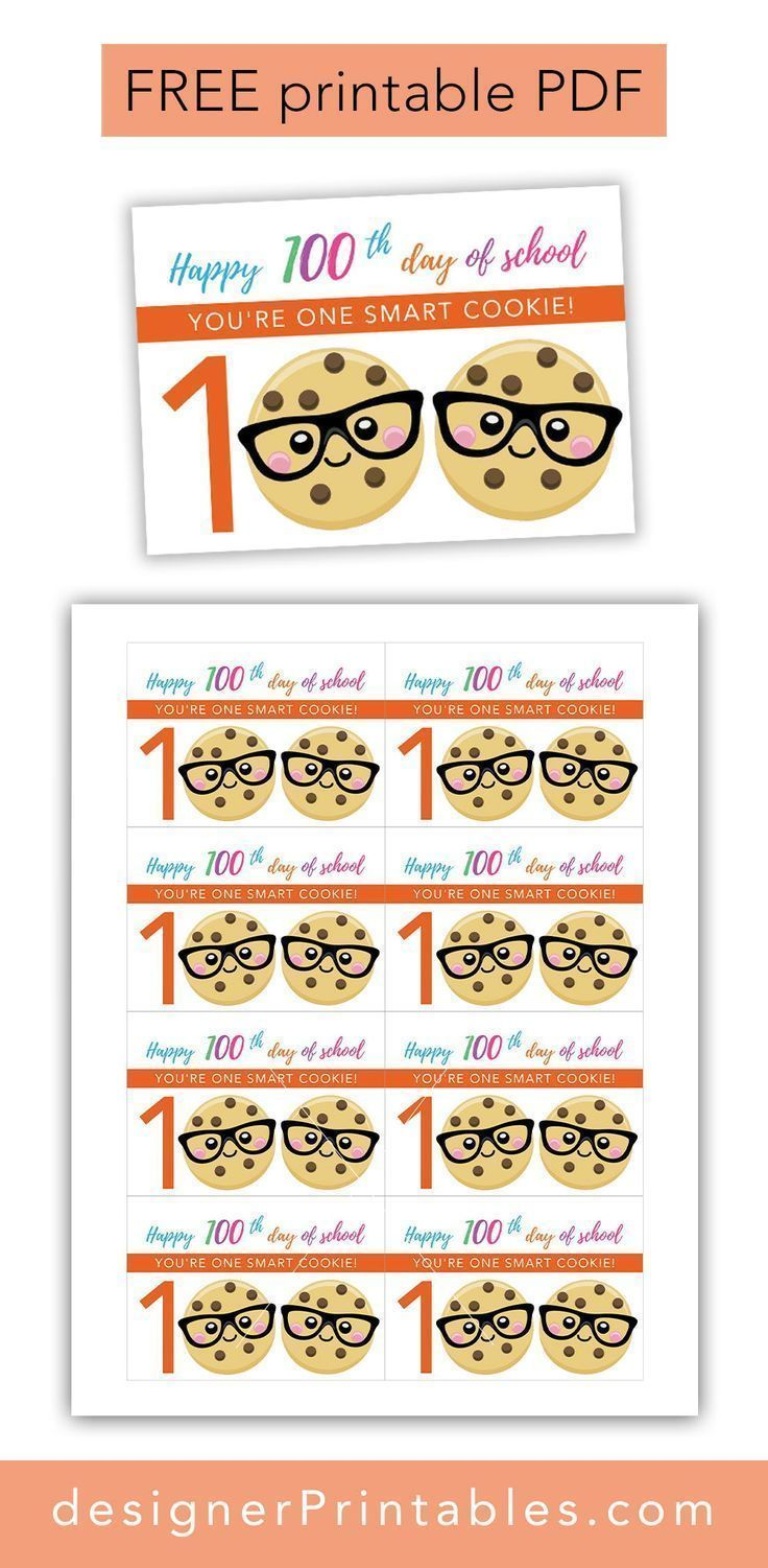 Free Printable: 100th Day of School - One Smart Cookie