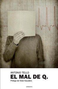 Antonio Tello - El mal de Q.