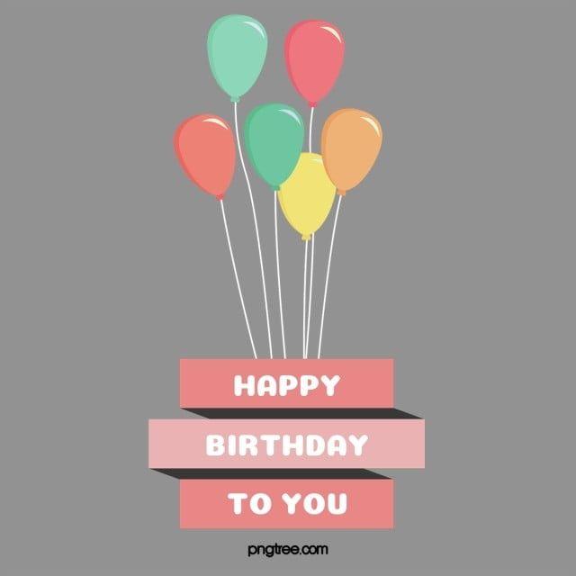 矢量生日氣球 邀請函 Card聖 Happy生日快樂素材 Psd格式圖案和png圖片免費下載 Birthday Balloons Happy Birthday Png Balloons