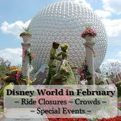 Walt Disney World in February - Ride Closures - Crowds - Special Events Information available at http://www.buildabettermousetrip.com/wdw-february-crowds-closures-special-events/ #Disneyworld #WDW