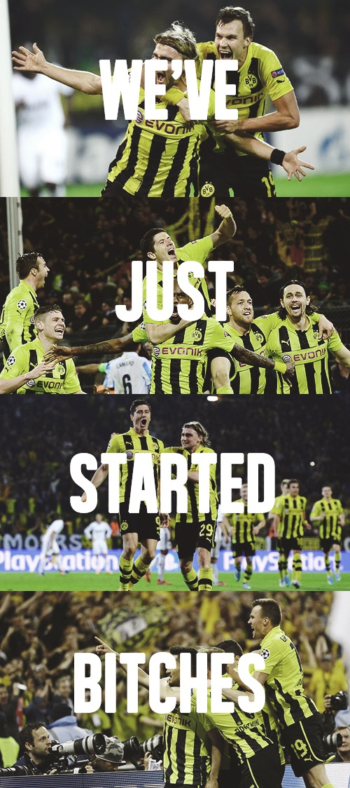 WE'VE JUST STARTED BITCHES! BvB 09! Echte Liebe <3