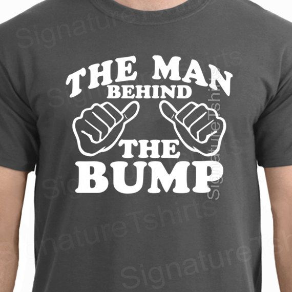 Fathers Day Gift for Dad Mens Tshirt - The Man Behind the bump t-shirt Birthday Anniversary Gift for Dad Husband Father maternity dad to be
