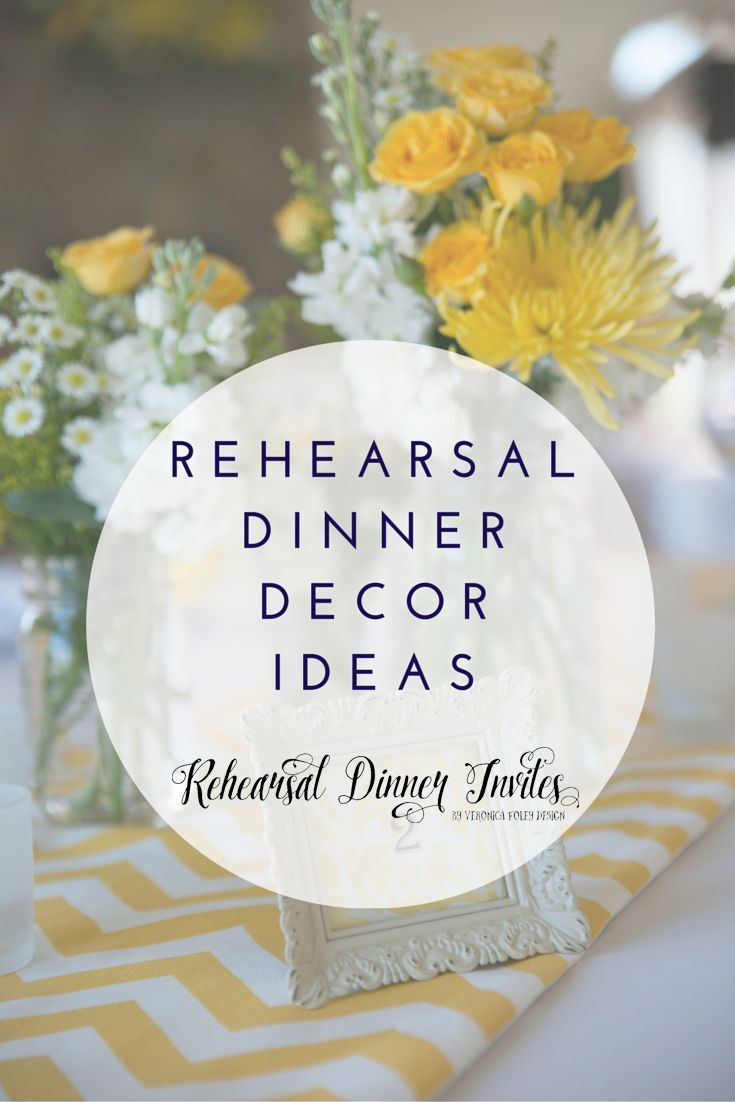Rehearsal Dinner Decor Ideas Including Interview With Richard Tho