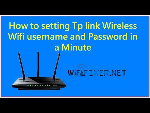 How to set Tp-link Wireless Wifi Username and Password in a Minute | WifiFixer- Fix Your Router Problem
