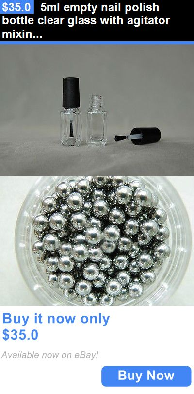 Storage and Empty Containers: 5Ml Empty Nail Polish Bottle Clear Glass With Agitator Mixing Balls BUY IT NOW ONLY: $35.0