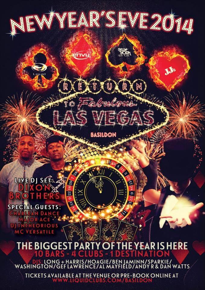 NEW YEARS EVE 2014 - RETURN TO LAS VEGAS : LONG & HARRIS / Ben JamInn / HOGIE / DJ SPARKIE / DJ WASHINGTON / DJ MOET / ANDY R / DAN WATTS / GEF LAWRANCE / BIG AL MAYFEILD  31.12.2014