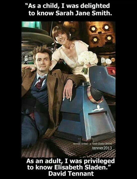 :'-) We love and miss you, Elisabeth. Rest In Peace, Sarah Jane Smith.