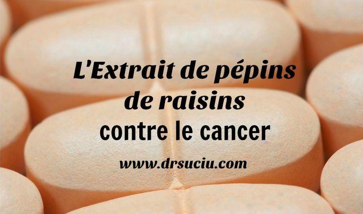 Photo drsuciu Les effets anticancer de l'extrait de pépins de raisin