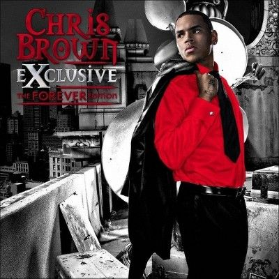 Chris Brown - Exclusive (The Forever Edition - Jive) (CD)