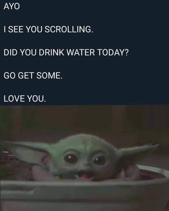 Baby Yoda Sagt Trinke Wasser Baby Benefits Of Drink Water Drink Water Aesthetic Drink Water Clipart Drink Water Fun Yoda Funny Yoda Meme Star Wars Humor