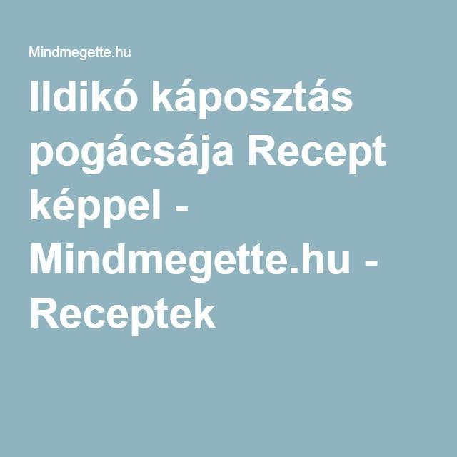 Ildikó káposztás pogácsája Recept képpel - Mindmegette.hu - Receptek
