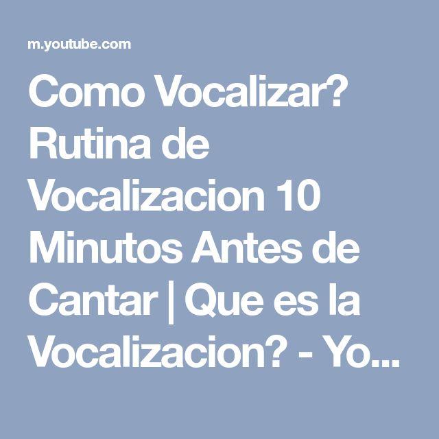 Como Vocalizar? Rutina de Vocalizacion 10 Minutos Antes de Cantar | Que es la Vocalizacion? - YouTube