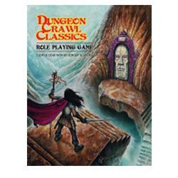 DUNGEON CRAWL CLASSICS RPG: CORE RULEBOOK - SOFTCOVER EDITION