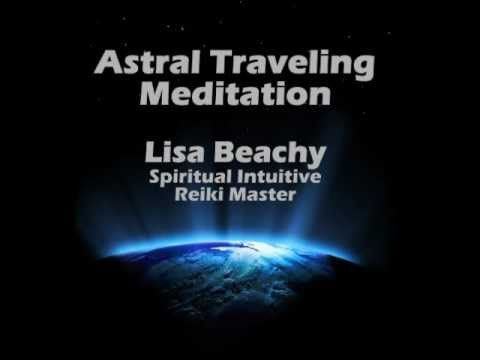 Astral Travel (Projection) Guided Meditation Exercise | astral