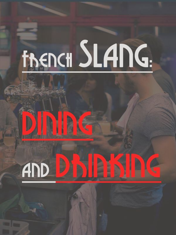 french-slang-dining-drinking