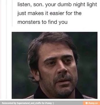 """John Winchesters Parenting. """"listen, son. your dumb night light just makes it easier for the monsters to find you."""" #supernatural #tumblr"""