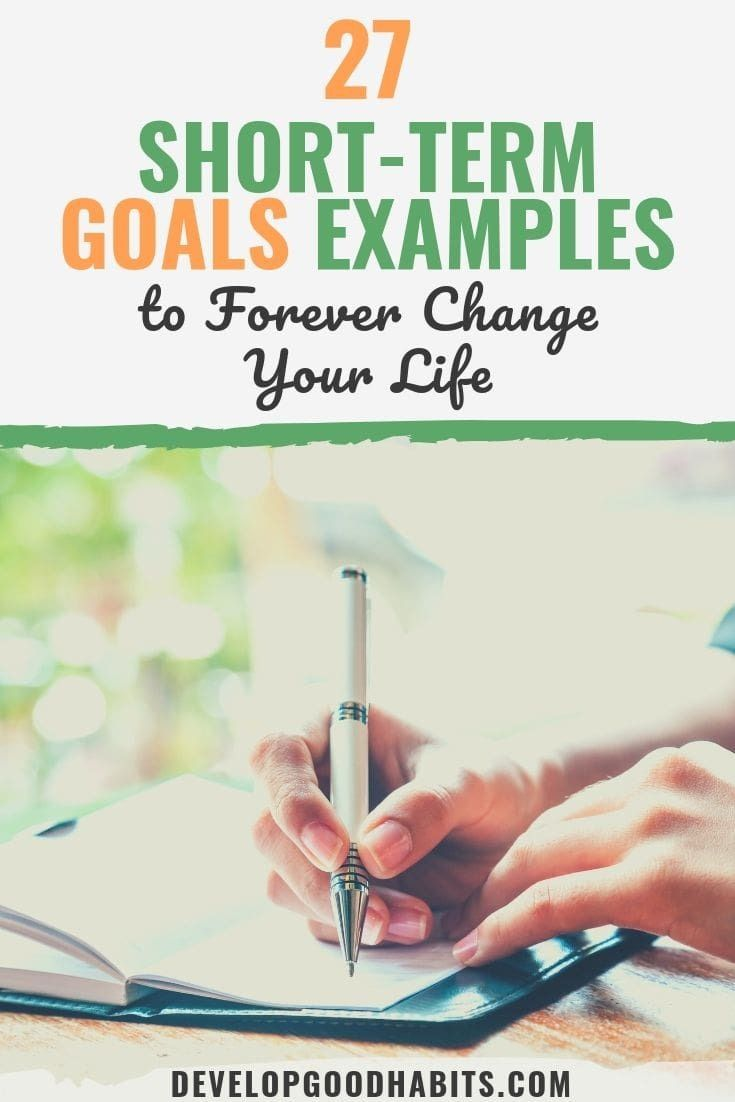 27 Short Term Goals Examples To Help You Succeed Today Short