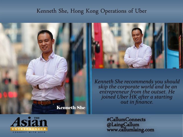 Kenneth She recommends you should skip the corporate world and be an entrepreneur from the outset. He joined Uber HK after a starting out in finance.