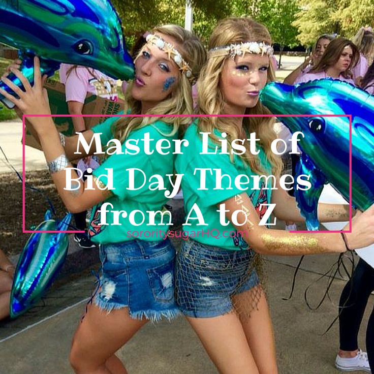 Pick a recruitment and bid day theme that will thrill your sisters and  welcome your new members in sorority style! Adapt a popular font, logo, tv  show, brand, social media symbol, etc.. and make it specific to your  sorority for extra flair. Blow everyone else away with your creativity,  cool designs and maximum cute factor!   • Ultimate Recruitment & Bid Day Themes  •  A: Alice in Wonderland • airplane/fly with ___ • angels/heavenly • art  gallery • Australia/down under • alligator/swamp…