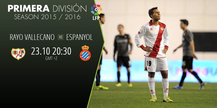 RAYO VALLECANO is colliding with ESPANYOL on Primera division, BET and WIN!!! www.betboro.com