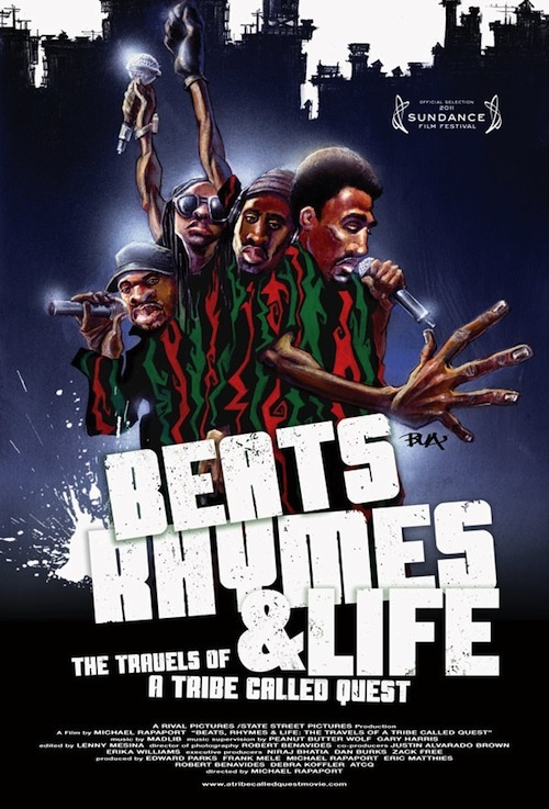Beats Rhymes and Life: The Travels of A Tribe Called Quest (Michael Rapaport)