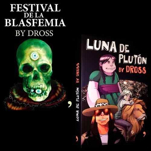 festival de la blasfemia+ luna de plutón dross libro digital
