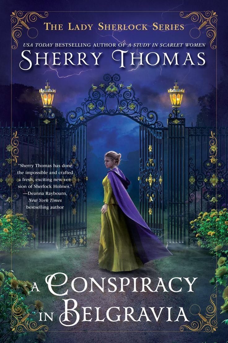 Sherry Thomas  A Conspiracy In Belgravia