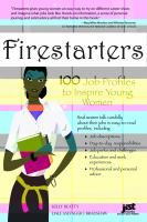 Firestarters : 100 Job Profiles to Inspire Young Women