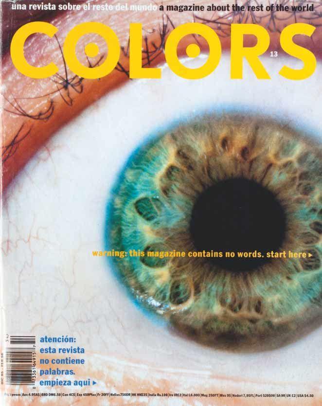 Tibor Kalman, Oliviero Toscani, Colors, 1991-1995