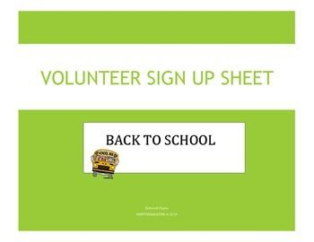 Back to School Volunteer Sign Up Sheet -  I Want to Volunteer FREE!