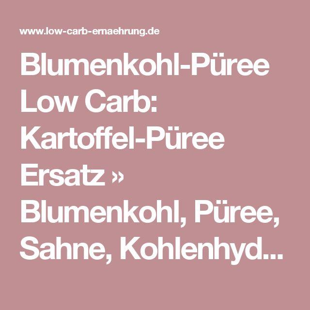 Blumenkohl-Püree Low Carb: Kartoffel-Püree Ersatz » Blumenkohl, Püree, Sahne, Kohlenhydrate, Kartoffel-Püree, Carb » Low-Carb-Ernährung