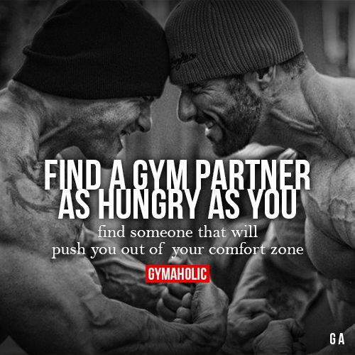 Find A Gym Partner As Hungry As YouFind someone that will push you out of your comfort zone.http://www.gymaholic.co