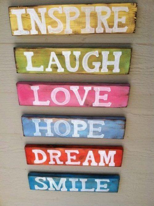 Inspire, Laugh, Love, Hope, Dream, Smile