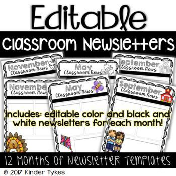This product includes EDITABLE monthly classroom newsletters in color and black and white. All newsletter templates are editable! This is an editable file. Click and insert your own classroom updates and information for your class to keep parents in the loop.
