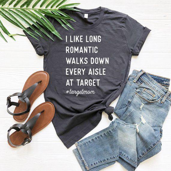 a731da401937 Target Mom Shirt - Romantic Walks Down Aisle at Target | Products ...