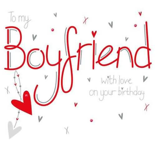 1000+ Ideas About Boyfriend Birthday Wishes On Pinterest