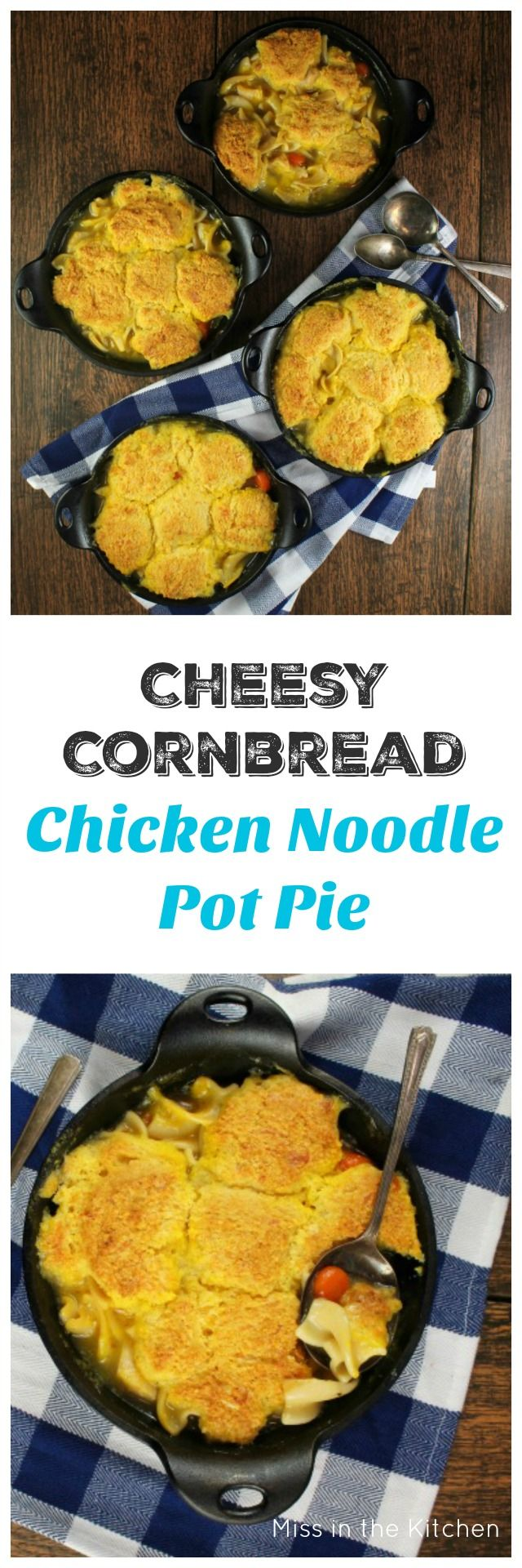 Cheesy Cornbread Chicken Noodle Pot Pie is the ultimate comfort food that comes together so quick and easy for a filling and delicious dinner that the whole family will love! From MissintheKitchen.com @Walmart #ad #qualityingredients