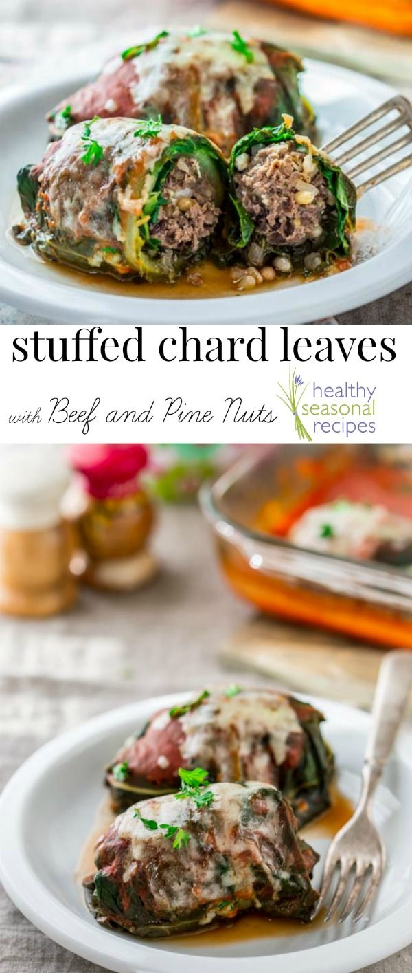 These healthy stuffed chard leaves with beef and pine nuts are the best comfort food meal - low-carb, primal, and gluten-free Healthy Seasonal Recipes