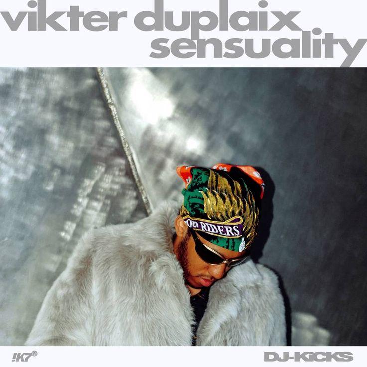 Vikter Duplaix - Sensuality (DJ-KiCKS)