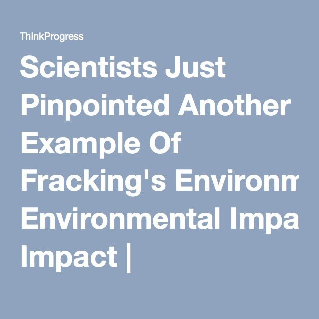 the environmental impact of fracking Shale gas extraction through hydraulic fracturing, or simply 'fracking', can be safe   prior investigation and assessment into the environmental impacts thereof.
