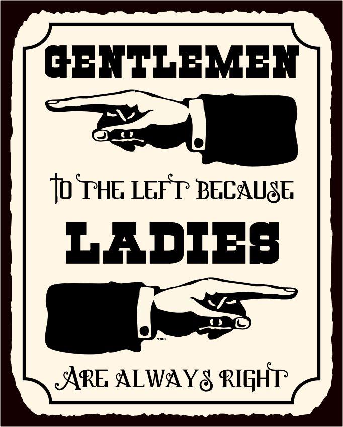 Marvelous Ladies Are Always Right Vintage Metal Art Funny Bathroom Retro Tin Sign