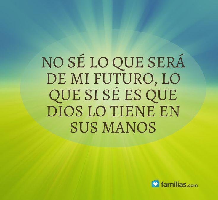 Mi futuro en las manos de Dios