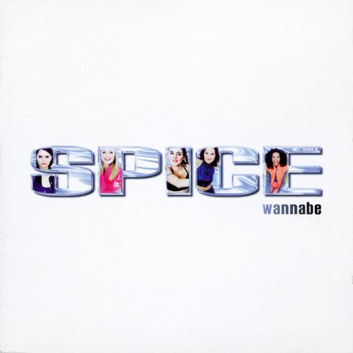 "The Spice Girls, ""Wannabe"" 