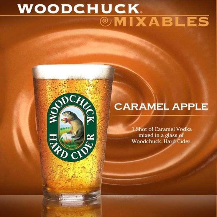 Caramel Apple = Caramel Vodka + Woodchuck Hard Cider
