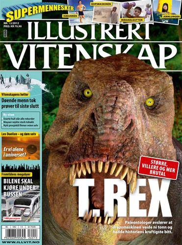 illustrert vitenskap Illustrert vitenskap er et magasin for alle vitenskap og teknologi intreserte. Forsiden er av en T-Rex og litt ekstra på siden. Virkemiddel: Et stort bilde av T-Rex