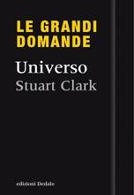 Quando si ha a che fare con il cosmo, le domande sono inevitabilmente «grandi». Che cos'è l'Universo? Com'è nato, e come finirà? Einstein aveva ragione? Che cos'è un buco nero? Nel nuovo libro della serie di successo «Le grandi domande», Stuart Clark affronta i temi più affascinanti dell'astronomia contemporanea attraverso venti domande. Di queste, alcune hanno trovato una risposta definitiva; altre sono prossime a una soluzione, altre ancora, tuttora irrisolte.