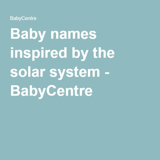 Baby names inspired by the solar system - BabyCentre