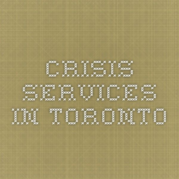 Crisis Services in Toronto