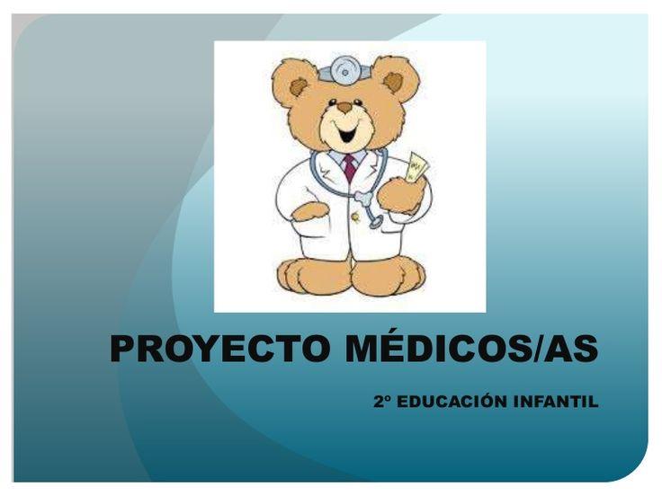 PROYECTO MÉDICOS/AS  2º EDUCACIÓN INFANTIL