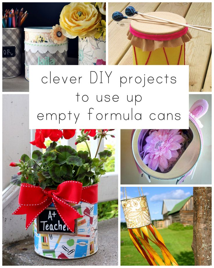 Drowning in empty formula cans? Give them new life!
